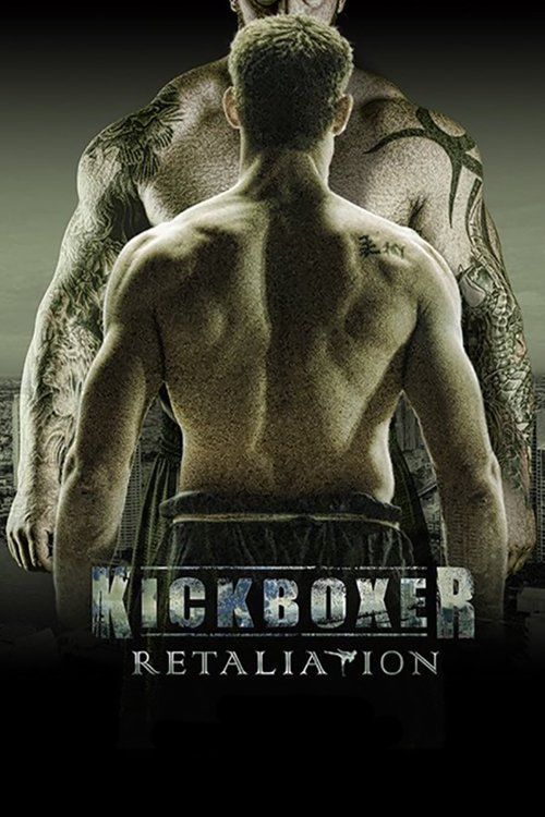 Kickboxer: Retaliation 【 FuII • Movie • Streaming