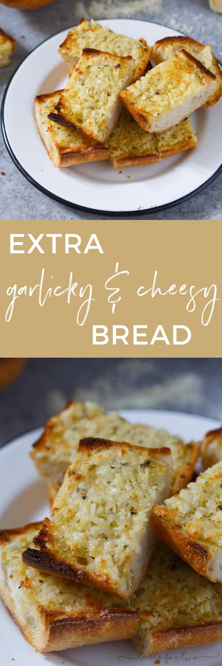 Kiss Me If You Dare Extra Garlicky And Cheesy Bread Best Garlic Bread Recipe Recipes Cheesy Bread Savoury Food