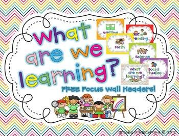 What Are We Learning? FREE Focus Wall Headers
