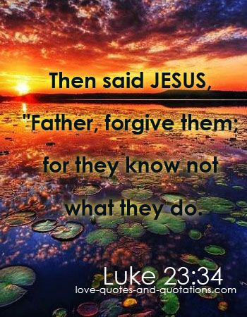 If He can forgive ...  http://www.love-quotes-and-quotations.com/famous-bible-quotes.html  #famousbiblequotes