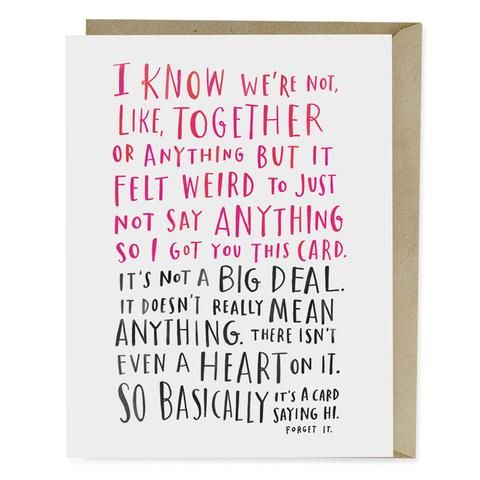 Awkward Dating Card A For When Youre Kind Of Together But Its Not Big Deal Great Quasi Anniversaries Valentines Day Birthdays