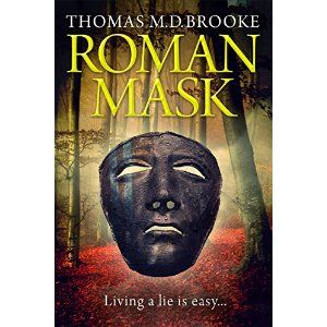#Book Review of #RomanMask from #ReadersFavorite - https://readersfavorite.com/book-review/roman-mask  Reviewed by Chris Fischer for Readers' Favorite  Wow. Just...wow! That's all I can really say after reading the epic novel Roman Mask by author Thomas M.D. Brooke. In an absolutely fantastic read, we find ourselves in Ancient Rome, at the very height of the Roman Empire. Augustus Caesar rules the Empire as it stretches throughout the known world. War hero Cassius finds himself in an…