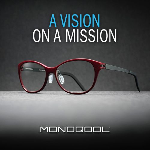 A mission to give you the most stylish set of glasses around!   #mission #vision #style #Monoqool