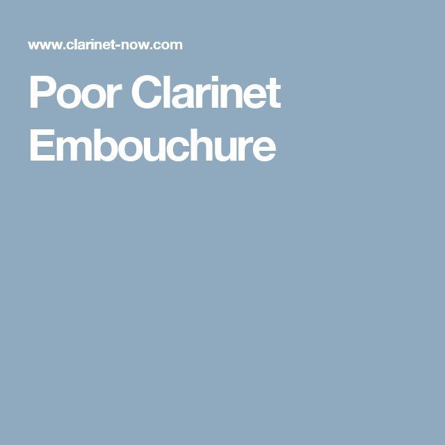 Poor Clarinet Embouchure