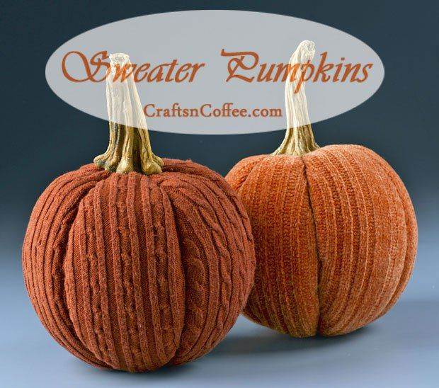Here's a use for an old sweater: Make a sweater pumpkin. Love the real pumpkin stems.