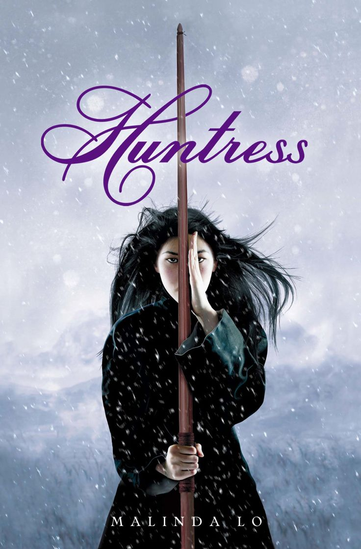 Huntress by Malinda Lo (Little, Brown Books for Young Readers, 2011)