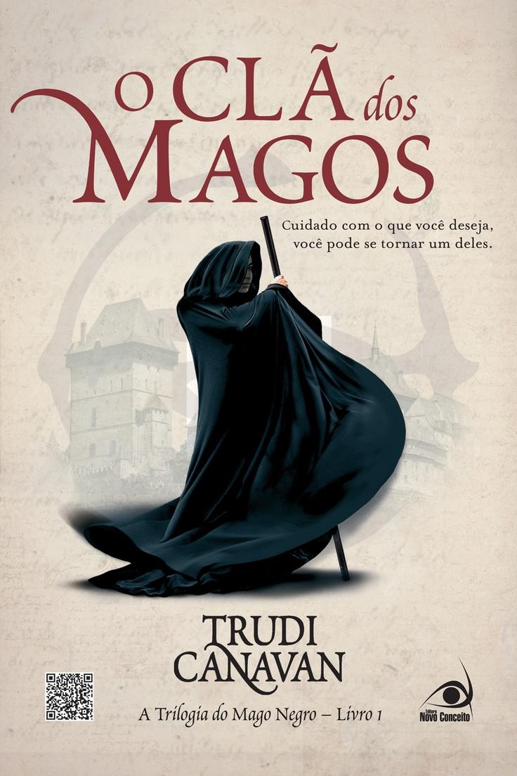 O Clã dos Magos - The Black Magician's Guild - Trudi Canavan