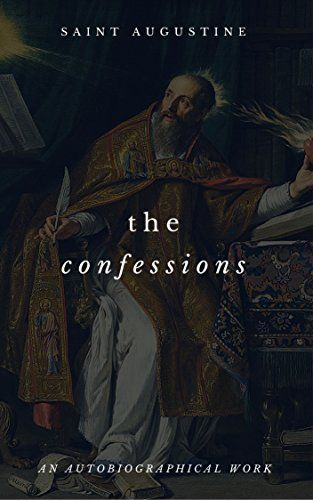 The Confessions Of St. Augustine by Saint Augustine https://www.amazon.com/dp/B01NH0XP55/ref=cm_sw_r_pi_dp_x_D1qzyb836NRG1