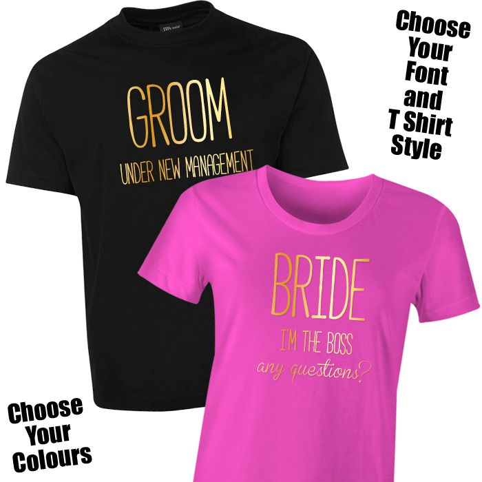 149a9d3f Bride Boss & Groom Under New Management T Shirt Set for the Bride & Groom  The .