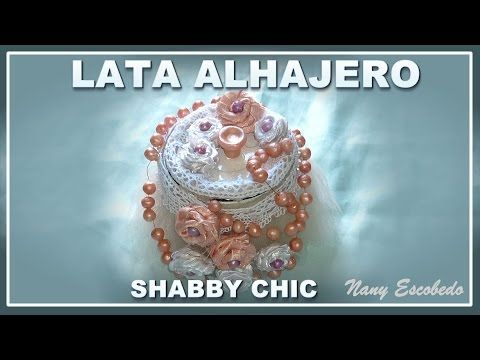 LATA ALHAJERO SHABBY CHIC - YouTube