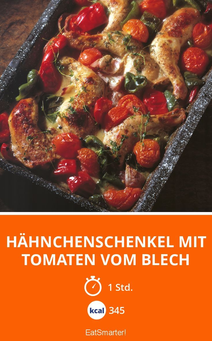 Hähnchenschenkel mit Tomaten vom Blech - smarter - Kalorien: 345 kcal - Zeit: 1 Std.   eatsmarter.de