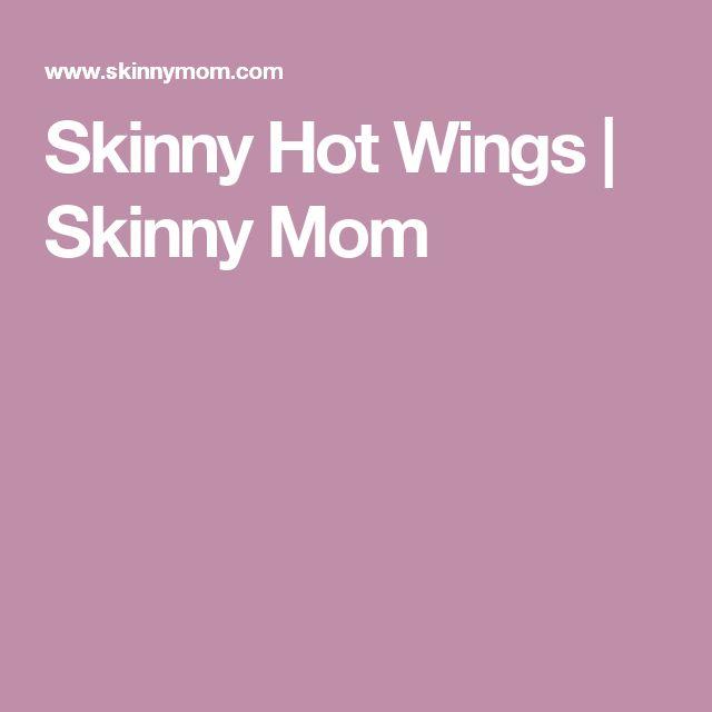 Skinny Hot Wings | Skinny Mom