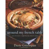 Around My French Table: More Than 300 Recipes from My Home to Yours (Hardcover)By Dorie Greenspan