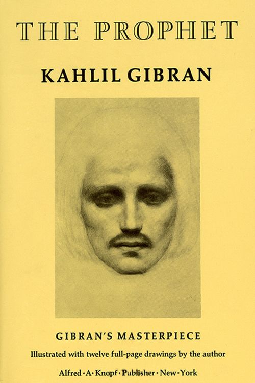 The Prophet by Kahlil Gibran.