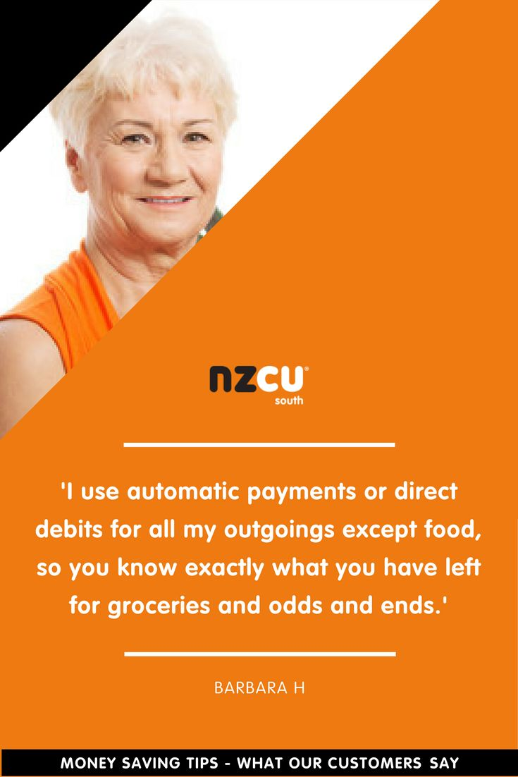 'I use automatic payments or direct debits for all my outgoings except food, so you know exactly what you have left for groceries and odds and ends.'