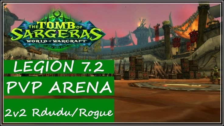 WoW Legion 7.2 PVP - Arena 2v2 Resto Druid - Some Games With Random Rogue #mmo #wow
