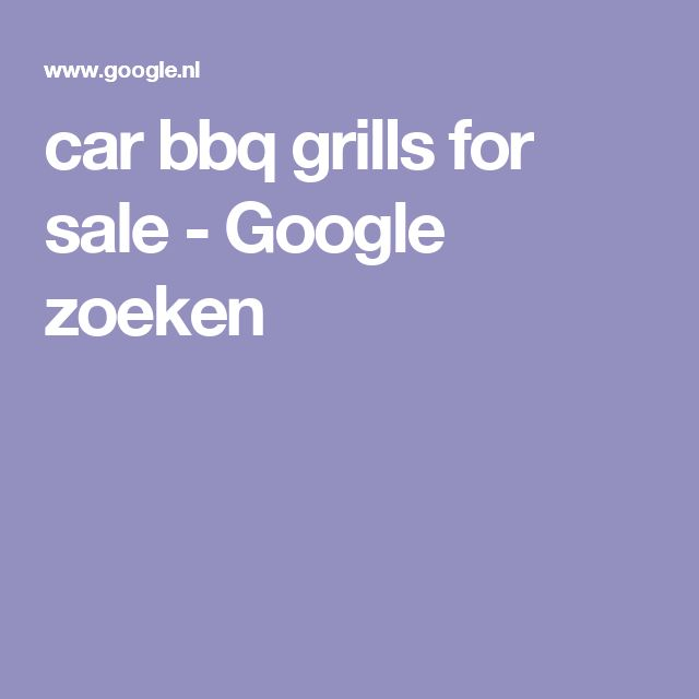 car bbq grills for sale - Google zoeken