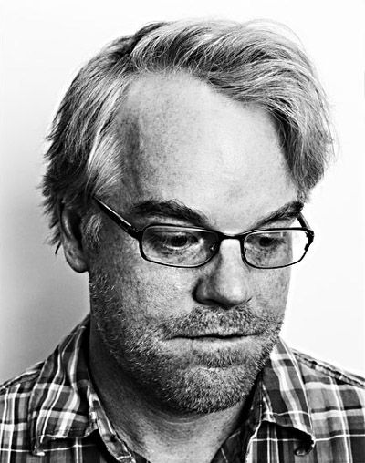 Philip Seymour Hoffman. I met him in NY before he became big. One of my great regrets is not taking a picture with him... If only I'd known just how genius he is...