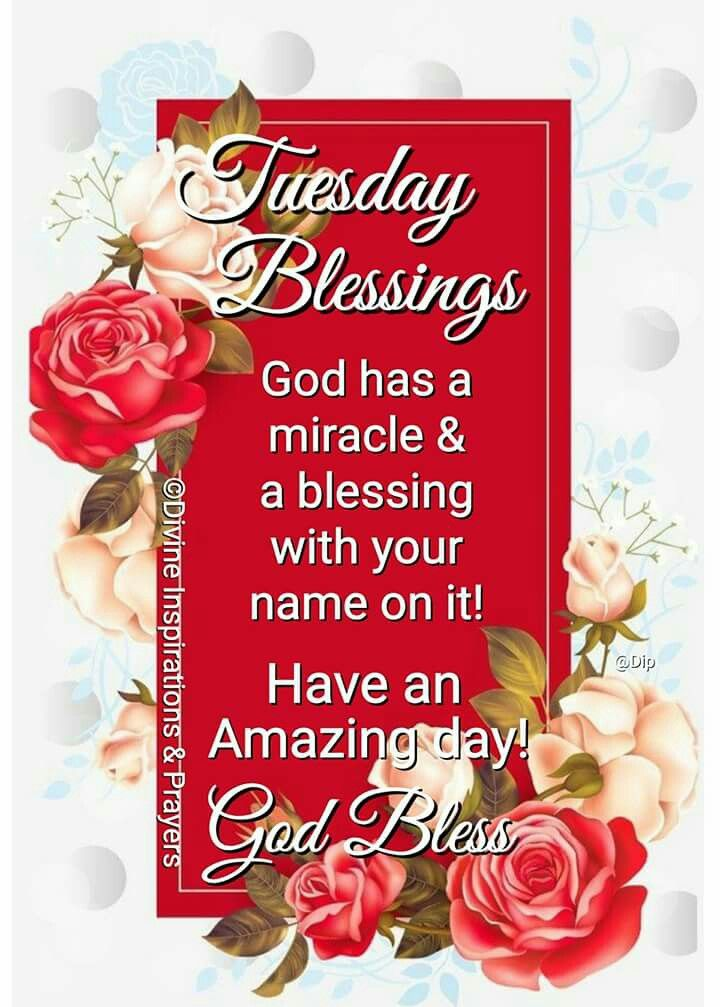 Tuesday Blessings Tuesday Greetings Good Morning Prayer Happy