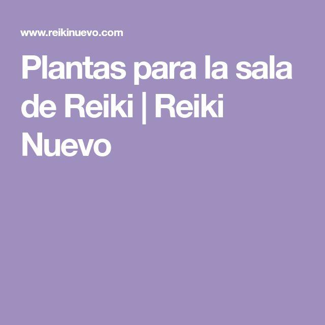 Plantas para la sala de Reiki | Reiki Nuevo