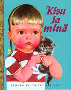 Kisu ja minä - Tammen kultaiset kirjat