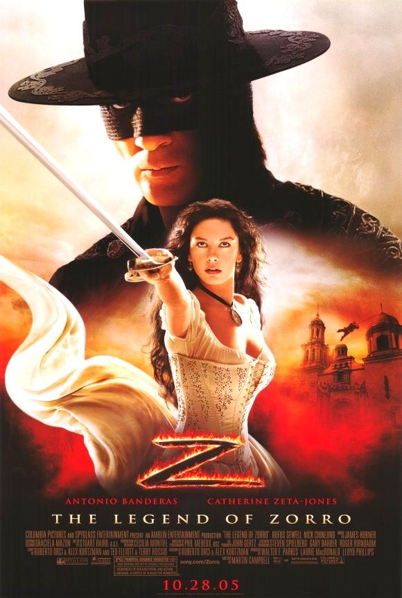 The Legend of Zorro (2005): Despite trying to keep his swashbuckling to a minimum, a threat to California's pending statehood causes the adventure-loving Alejandro de la Vega (Banderas) -- and his wife, Elena (Zeta-Jones) -- to take action.