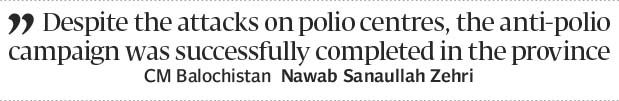 Dogged resolve: Balochistans Zehri vows to uproot polio - The Express Tribune