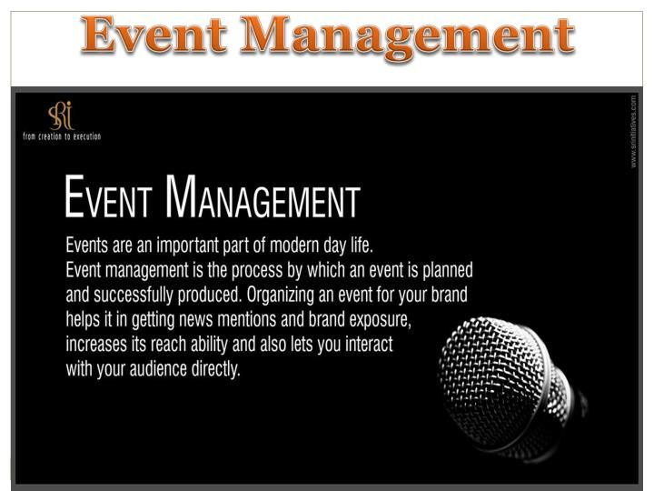 Events are an important part of modern day, Event management is the process by which an event is planned, and successfully produced. Organizing an event for your brand helps it in getting news mentions and brand exposure, increases its reach ability and also lets you interact with your audience directly.