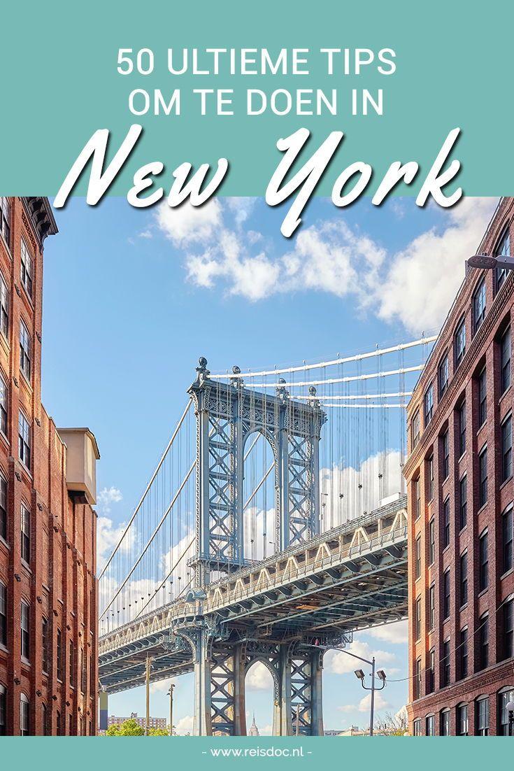 Doen In New York 50 Ultieme Tips New York Trip New York Reizen