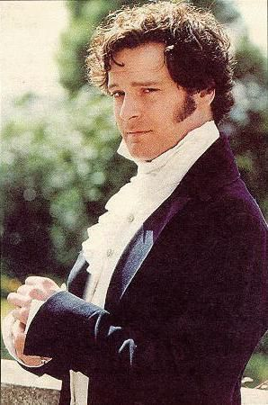 Mr. Darcy (Colin Firth) - so love this man... so long as he doesn't smile!!