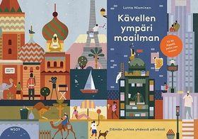 Lotta Nieminen Kävellen maailman ympäri  Tämä tyylikäs esikoisteos tarkastele maailmaa uusin silmin. Sivua kääntämällä pääset mukaan matkalle maailman ympäri, kurkistamaan ikkunoista, avaamaan ovia ja tutustumaan perin pohjin niin Helsinkiin kuin maailman moniin metropoleihin.