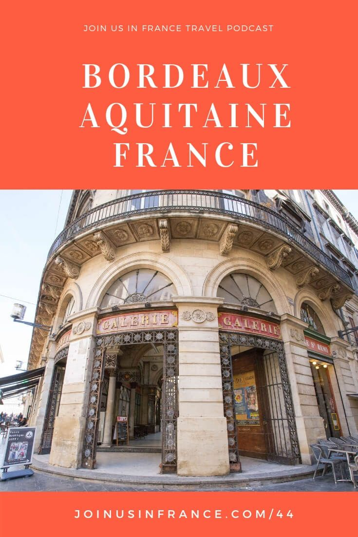 Best Attractions In Bordeaux Capital Of Aquitaine France Aquitaine France Bordeaux