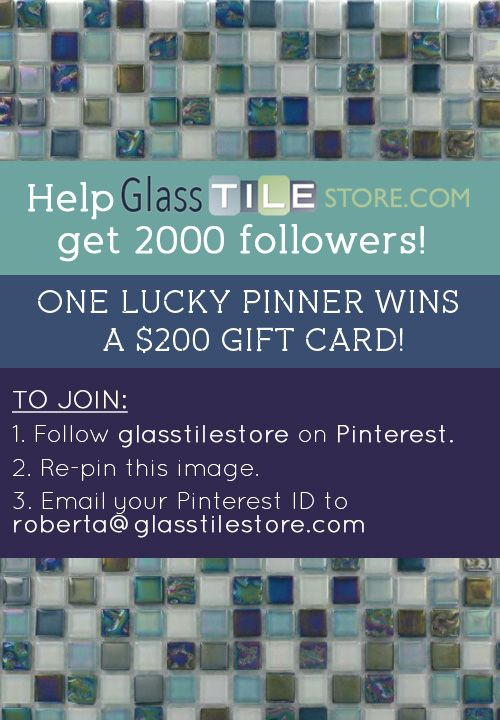Win A 200 Gift Card From Glass Tile Just By Following Them On Pinterest Repinning