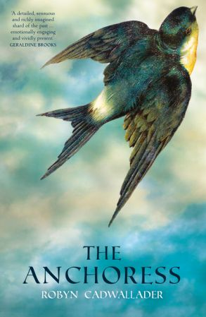 The Anchoress - Robyn Cadwallader - Paperback