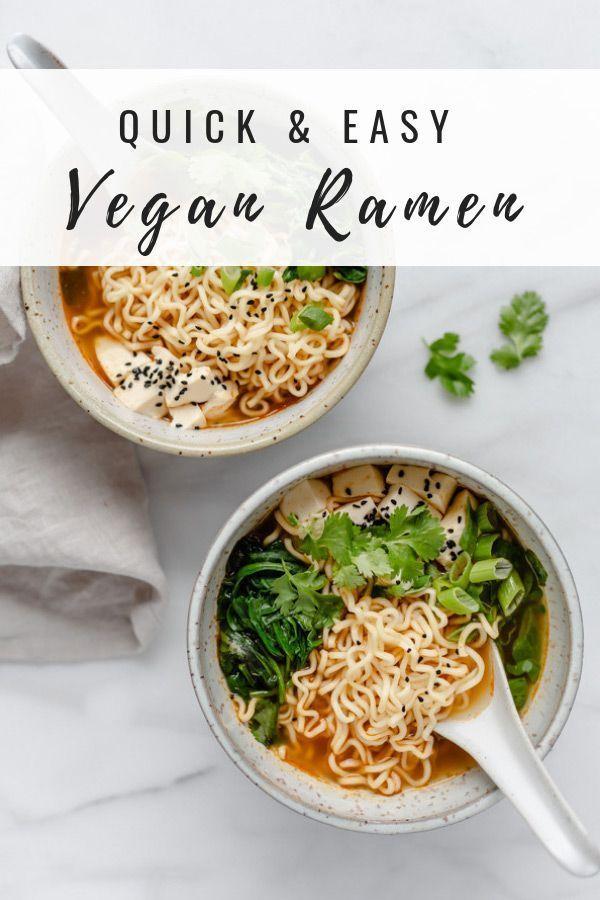 Quick Easy Vegan Ramen Recipe Vegan Ramen Recipes Vegan Ramen Quick Easy Vegan