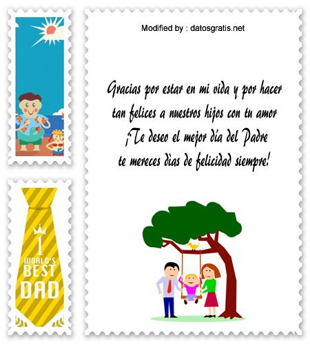 dedicatorias para el dia del Padre,descargar frases bonitas para el dia del Padre: http://www.datosgratis.net/increibles-modelos-de-carta-por-el-dia-del-padre-para-mi-esposo/