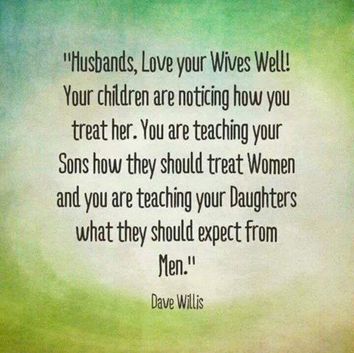 Husbands Love Your Wives Well!
