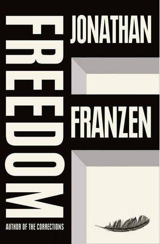 jonathan franzen: freedom = a must read!