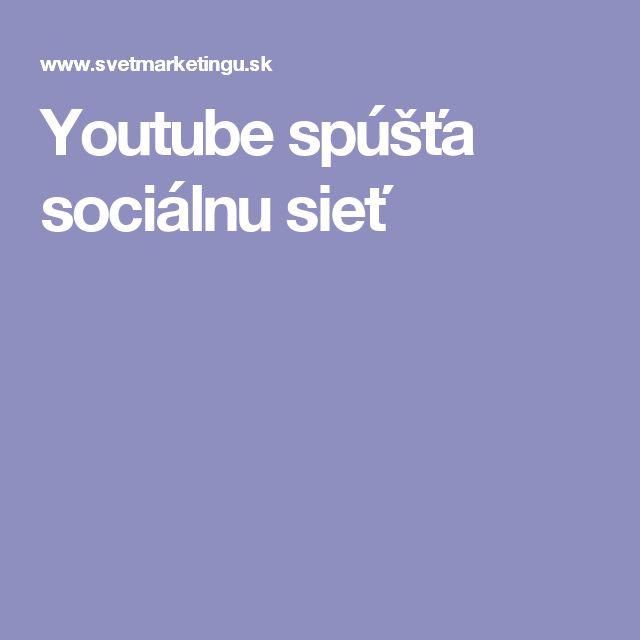 Youtube spúšťa sociálnu sieť
