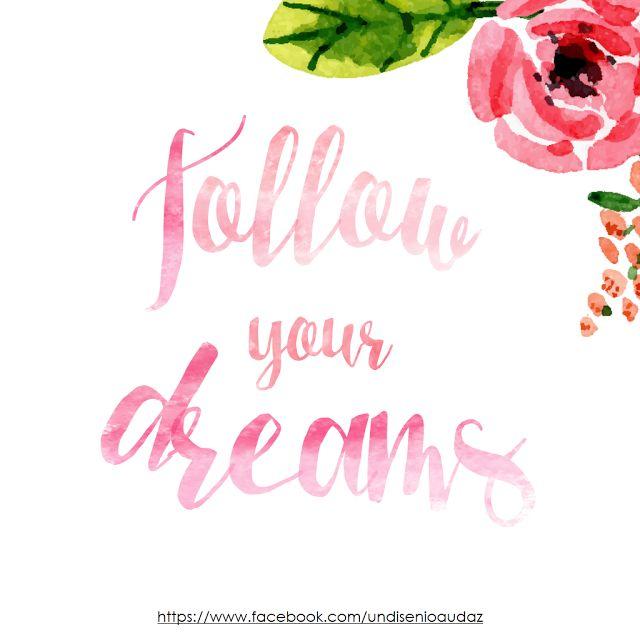 """Diseño audaz: Cartel con la frase """"Follow your dreams"""" Como crear letras con efecto acuarela Letras Watercolors tutorial"""