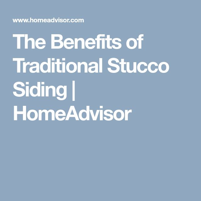 The Benefits of Traditional Stucco Siding | HomeAdvisor