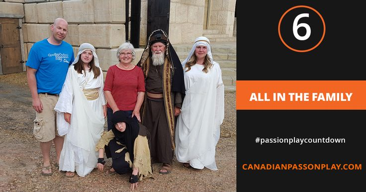 Our family of over 300 volunteers has some real family in it. In this case - 6 people, 3 generations all helping out at the Canadian Badlands Passion Play.