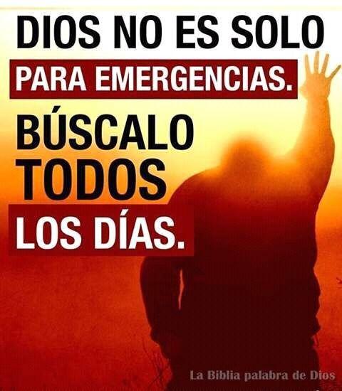Dios no es solo para emergencias. Búscalo todos los días.