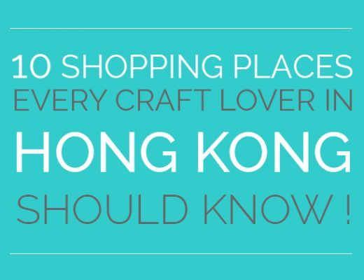 Craft supplies: 10 Shopping Places Every Craft Lover in Hong Kong Should Know!