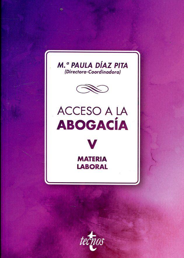 Acceso A La Abogacía Mª Paula Díaz Pita Directora Coordinadora Tecnos D L 2018 Seguridade Social Técnicas De Estudo Riscos