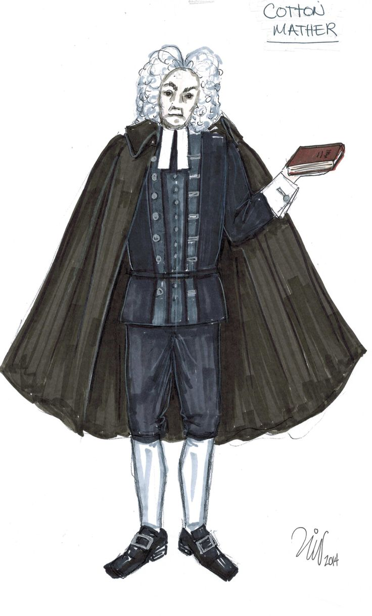 Picture: Cotton Mather costume sketch by Liz Vandal. Cotton Mather: a pompous cleric who fraternizes with witches and spreads his puritanical teachings in a village obsessed with enchantment and supernatural phenomenon-- now that's a role to play!