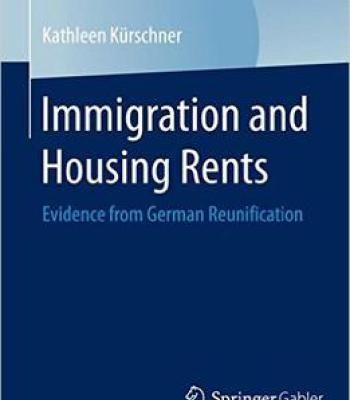 Immigration And Housing Rents: Evidence From German Reunification PDF