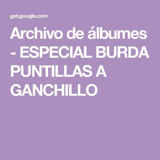 Archivo de álbumes - ESPECIAL BURDA PUNTILLAS A GANCHILLO