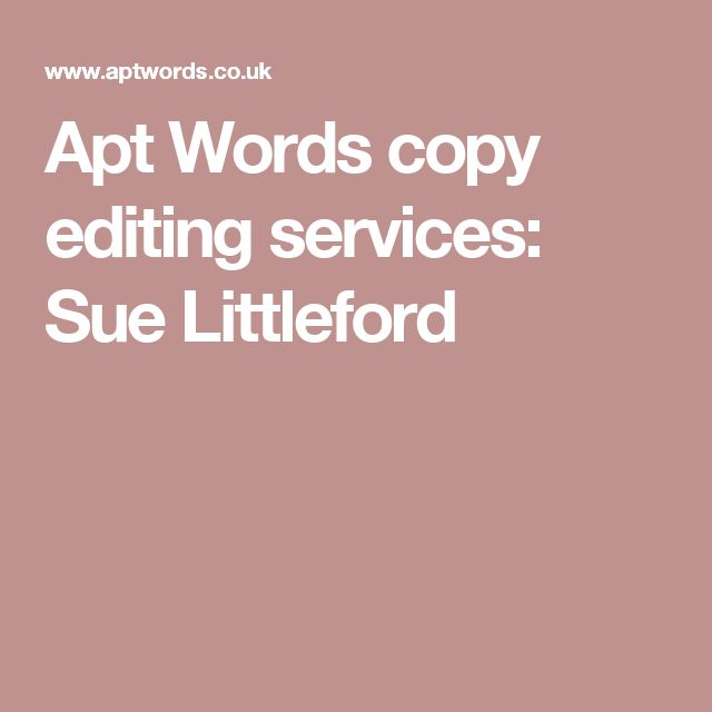 Apt Words copy editing services: Sue Littleford