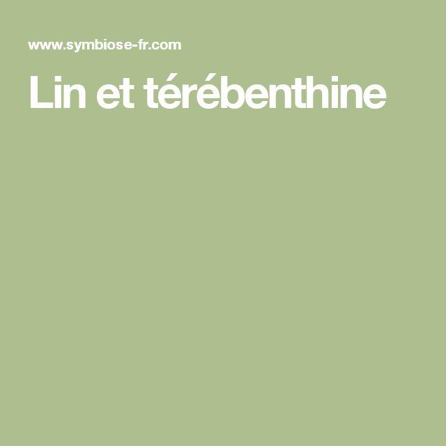 Lin et térébenthine